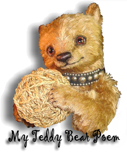 My Teddy Bear Poem by Jeffrey S. Foreman on denisepurringtonbears.com