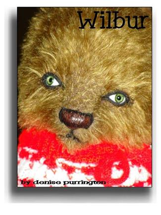 Wilbur - Handmade Teddy Bears, Mohair Teddy Bears, Artist Teddy Bears by Award Winning Artist Denise Purrington